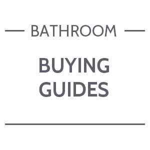 Bathroom - Buying Guides