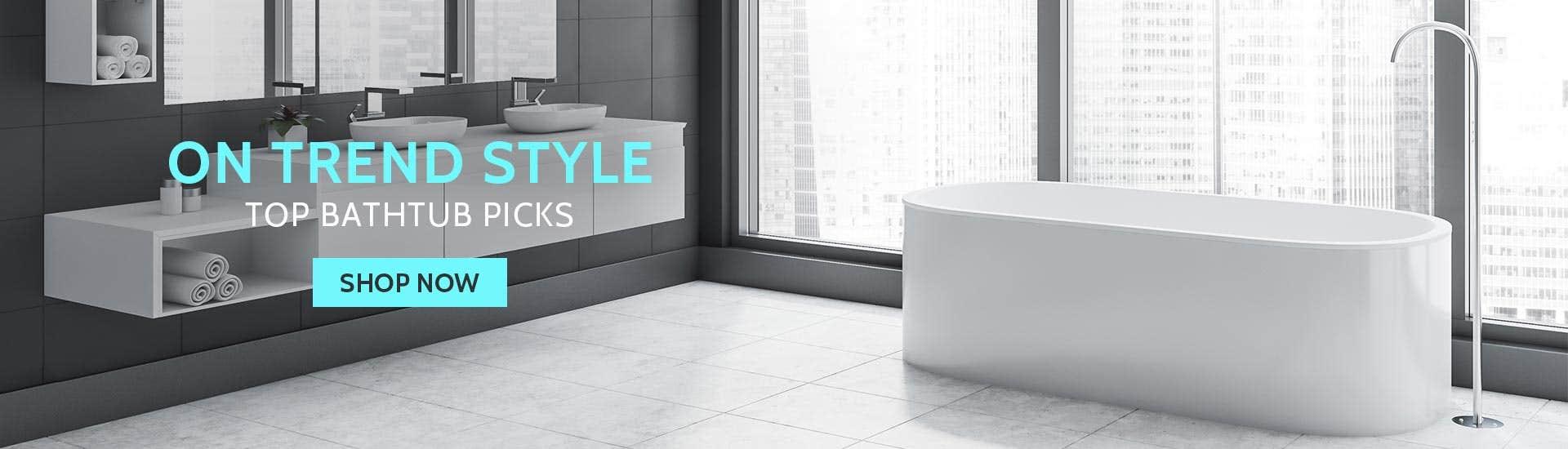 On Trend Style. Top Bathtub Picks.